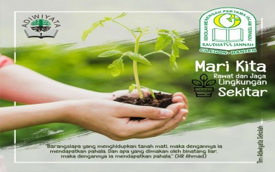 Mari Kita Rawat dan Jaga Lingkungan Sekitar Kita
